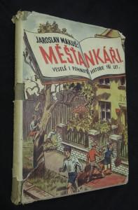 náhled knihy - Měšťankáři : veselé i pohnuté historie tří let