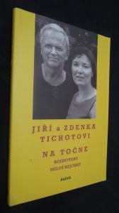 náhled knihy - Jiří a Zdenka Tichotovi na Točné : rozhovory