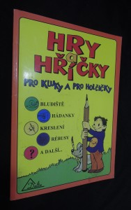 náhled knihy - Hry a hříčky pro kluky a pro holčičky