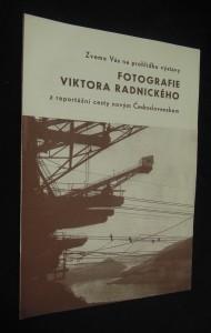 náhled knihy - Zveme Vás na prohlídku výstavy fotografie Viktora Radnického z reportážní cesty novým Česloslovenskem