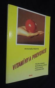 náhled knihy - Vitamíny a prevence : Příručka k dosažení dlouhověkosti a svěžesti pomocí vitamínů a minerálních látek