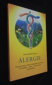 náhled knihy - Alergie : rozpoznávání a léčení alergického syndromu - dermatitida, astma, senná rýma, hyperaktivita