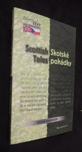 náhled knihy - Scottish Tales/Skotské pohádky (mírně pokročilý)