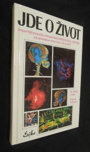 náhled knihy - Jde o život : nejnovější poznatky špičkového zdravotnického pracoviště Springhill Centre o rakovině a civilizačních chorobách