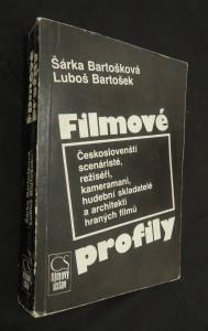 náhled knihy - Filmové profily : Českoslovenští scénáristé, režiséři, kameramani, hudební skladatelé a architekti hraných filmů