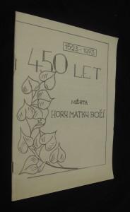 náhled knihy - 450 let města Hory Matky Boží (1523 - 1973)