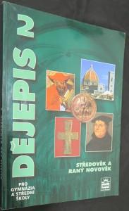 náhled knihy - Dějepis pro gymnázia a střední školy 2, Středověk a raný novověk