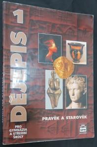 náhled knihy - Dějepis pro gymnázia a střední školy 1, Pravěk a starověk