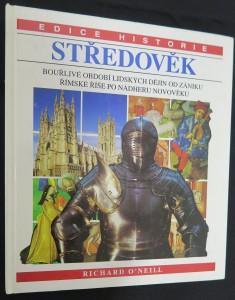 náhled knihy - Středověk: Bouřlivé období lidských dějin od zániku Římské říše po nádheru novověku