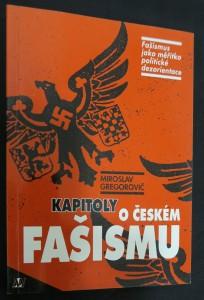 náhled knihy - Kapitoly o českém fašismu : fašismus jako měřítko politické dezorientace