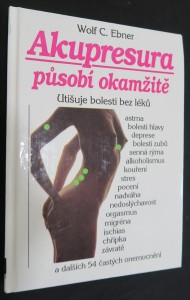 náhled knihy - Akupresura působí okamžitě : Utišuje bolesti bez léků