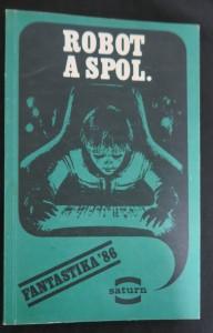 náhled knihy - Robot a spol.  (Edice Saturn svazek 141)