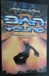 náhled knihy - Dan Young. Nebezpečí odjinud