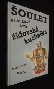 náhled knihy - Šoulet a jiné básně, aneb Židovská kuchařka