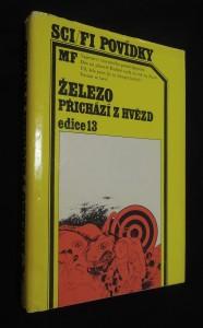 náhled knihy - Železo přichází z hvězd : antologie nových českých vědeckofantastických povídek