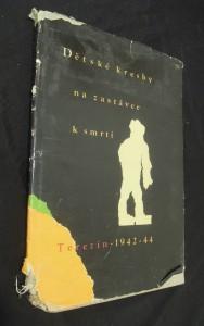 náhled knihy - Dětské kresby na zastávce k smrti Terezín (1942 - 1944)
