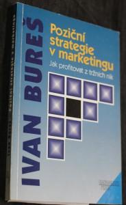 náhled knihy - Poziční strategie v marketingu : jak profitovat z tržních nik