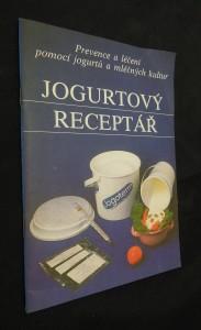 náhled knihy - Jogurtový receptář : prevence a léčení pomocí jogurtů a mléčných kultur