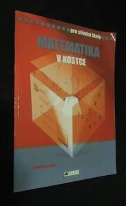 náhled knihy - Matematika v kostce : pro střední školy