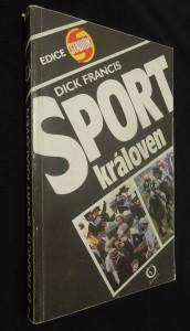 náhled knihy - Sport královen : [kniha o dostizích a o angl. jezdci] Lesteru K. Piggottovi