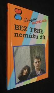 náhled knihy - Bez tebe nemůžu žít