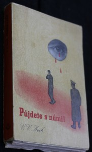 náhled knihy - Půjdete s námi! : vzpomínky vězněného novináře
