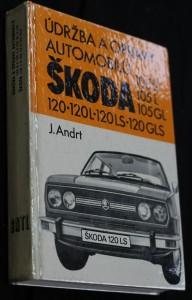 náhled knihy - Údržba a opravy automobilů Škoda 105 S, 105 L, 105 GL, 120, 120 L, 120 LS, 120 GLS