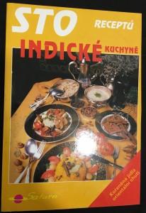 náhled knihy - Sto receptů indické kuchyně : [kořeněná jídla orientální chuti]