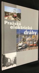 náhled knihy - Pražské elektrické dráhy