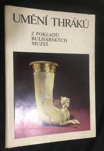 náhled knihy - Umění Thráků : Z pokladů bulharských muzeí : Katalog výstavy, Praha, duben-květen 1978