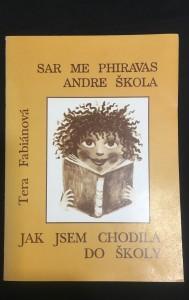 náhled knihy - Sar me phiravas andre škola: Jak jsem chodila do školy