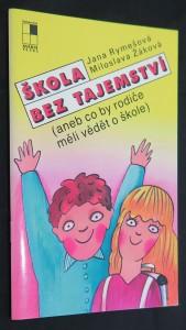 náhled knihy - Škola bez tajemství (aneb co by rodiče měli vědět o škole)