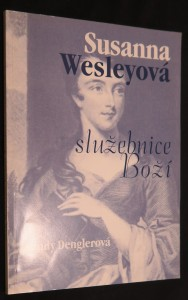 náhled knihy - Susanna Wesleyová - služebnice Boží