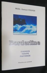 náhled knihy - Borderline: diagnoza, terapie, pastorace (příručka pro seminář)