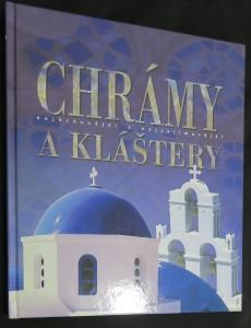 náhled knihy - Chrámy a kláštery : nejkrásnější a nejzajímavější