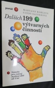 náhled knihy - Dalších 199 výtvarných činností : náměty pro rozvoj myšlení dětí od 3 let