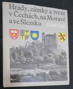náhled knihy - Hrady, zámky a tvrze v Čechách, na Moravě a ve Slezsku. Díl 3: Severní Čechy