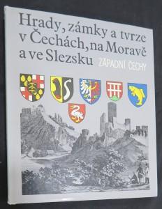 náhled knihy - Hrady, zámky a tvrze v Čechách, na Moravě a ve Slezsku. Díl 4: Západní Čechy