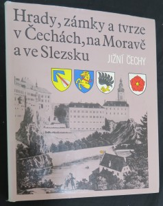 náhled knihy - Hrady, zámky a tvrze v Čechách, na Moravě a ve Slezsku. Díl 5: Jižní Čechy