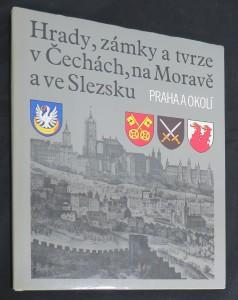 náhled knihy - Hrady, zámky a tvrze v Čechách, na Moravě a ve Slezsku. Díl 7: Praha a okolí