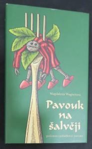 náhled knihy - Pavouk na šalvěji : podzimní (pohádková) travestie