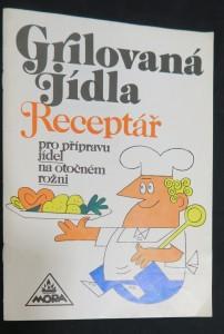 náhled knihy - Grilovaná jídla: Receptář pro přípravu jídel na otočném rožni
