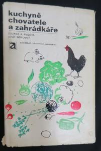 náhled knihy - Kuchyně chovatele a zahrádkáře : drůbež-drobné domácí zvířectvo-zelenina-ovoce-vejce-houby