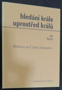 náhled knihy - Hledání Krále uprostřed králů : meditace na 2. knihu Samuelovu