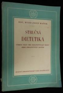 náhled knihy - Stručná dietetika : zásady léčebné výživy