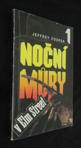 náhled knihy - Noční můry v Elm Street 1 : Noční můra v Elm Street, Freddyho pomsta, Bojovníci ze snů