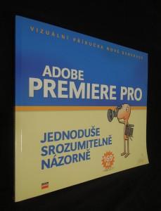 náhled knihy - Adobe premiere pro : vizuální příručka nové generace (jednoduše, srozumitelně, názorně)