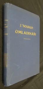náhled knihy - Omladináři : bojovníci a mučedníci za československou samostatnost : okénka do památných let devadesátých