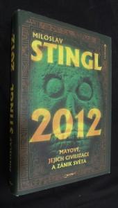 náhled knihy - 2012 : Mayové, jejich civilizace a zánik světa