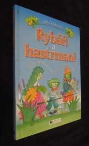 náhled knihy - Rybáři a hastrmani : veselé příběhy docela obyčejné vodnické rodiny